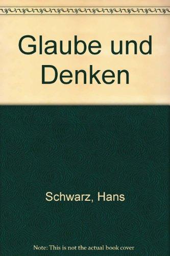 9783631311431: Glaube und Denken: Jahrbuch der Karl-Heim-Gesellschaft- 9. Jahrgang 1996 (German Edition)