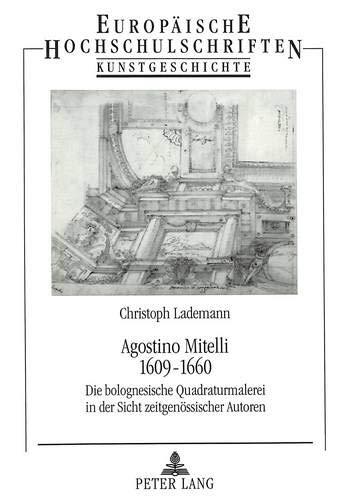 Agostino Mitelli. 1609 - 1660: Christoph Lademann