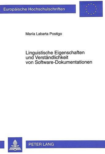 Linguistische Eigenschaften und Verständlichkeit von Software-Dokumentationen Eine ...