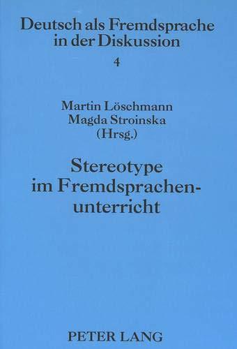 Stereotype im Fremdsprachenunterricht: Martin L�schmann