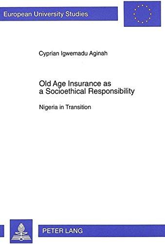 Old Age Insurance as a Socioethical Responsibility: Cyprian Igwemadu Aginah