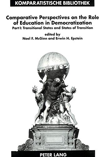 9783631315002: Comparative Perspectives on the Role of Education in Democratization: Part 1: Transitional States and States of Transition (Komparatistische ... Series / Bibliothèque d'Études Comparatives)