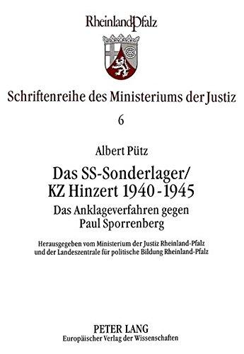 9783631316863: Das SS-Sonderlager/KZ Hinzert 1940-1945 - Teil 1 (Schriftenreihe des Ministeriums der Just) (German Edition)