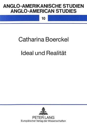 Ideal und Realität : Weibliche Entwicklungsprozesse bei Jane Austen, Elizabeth Gaskell und George Eliot - Catharina Boerckel