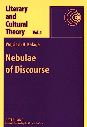 Nebulae of Discourse Interpretation, Textuality, and the Subject: KALAGA H. WOJCIECH