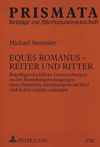 9783631320808: Eques Romanus - Reiter und Ritter (PRISMATA) (German Edition)