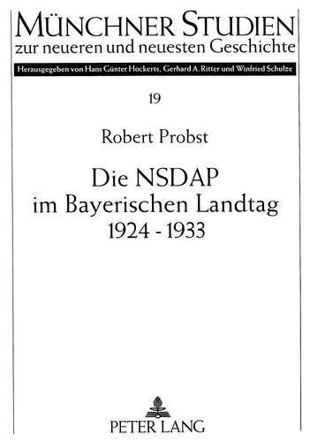 Die NSDAP im Bayerischen Landtag 1924-1933: Robert Probst