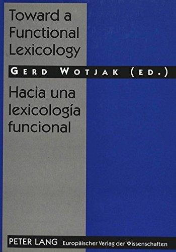 Toward a Functional Lexicology Hacia una lexicologÃa