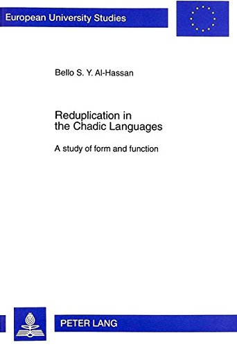 9783631323700: Reduplication in the Chadic Languages: A study of form and function (Europäische Hochschulschriften / European University Studies / Publications Universitaires Européennes)