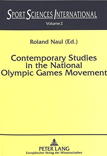 Contemporary Studies in the National Olympic Games Movement