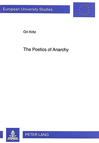 9783631325599: The Poetics of Anarchy: David Edelshtat's Revolutionary Poetry (Europäische Hochschulschriften / European University Studies / Publications Universitaires Européennes)