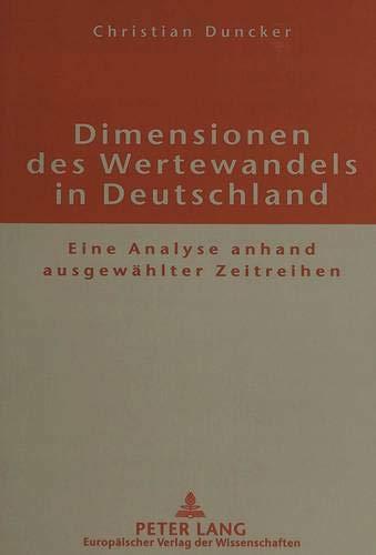 9783631325612: Dimensionen des Wertewandels in Deutschland. Eine Analyse anhand ausgew�hlter Zeitreihen.