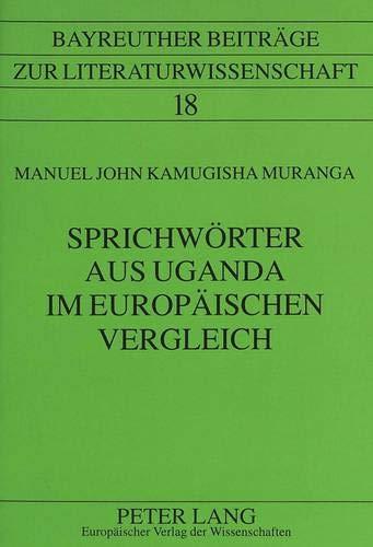 9783631325742: Sprichw�rter aus Uganda im europ�ischen Vergleich