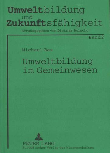 Umweltbildung im Gemeinwesen Eine empirische Studie am Beispiel des Greenteams der Brinker ...