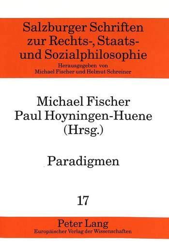 9783631326039: Paradigmen: Facetten einer Begriffskarriere (Rechts-, Sozial- und Wirtschaftsphilosophie) (German Edition)