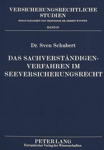 Das Sachverstaendigenverfahren Im Seeversicherungsrecht (Paperback): Sven Schubert