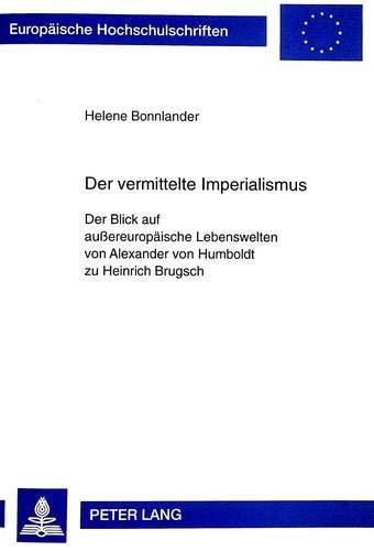 Der vermittelte Imperialismus: Helene Bonnlander
