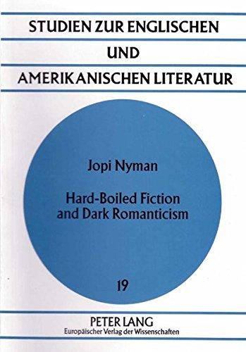 9783631326909: Hard-Boiled Fiction and Dark Romanticism (Studien zur englischen und amerikanischen Literatur)