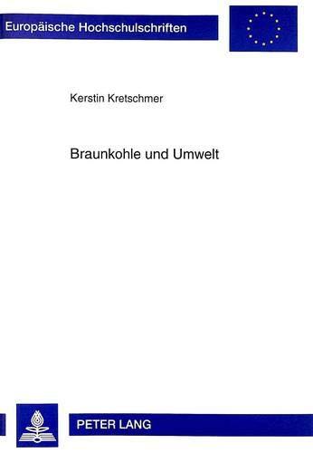 Braunkohle und Umwelt: Kerstin Kretschmer