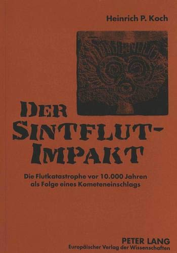 Der Sintflut-Impakt: Heinrich P. Koch