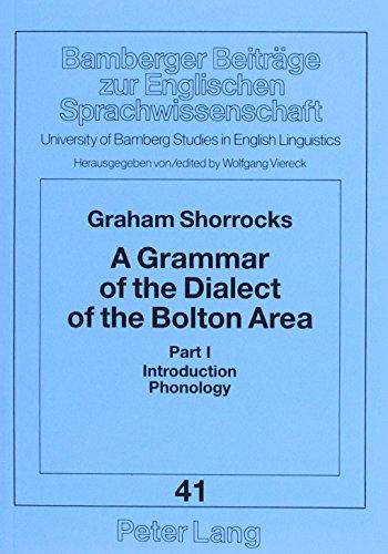 9783631330661: A Grammar of the Dialect of the Bolton Area (Bamberger Beiträge zur Englischen Sprachwissenschaft / Bamberg Studies in English Linguistics)