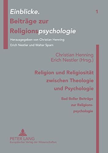 9783631330753: Religion und Religiosität zwischen Theologie und Psychologie. Bad Boller Beiträge zur Religionspsychologie