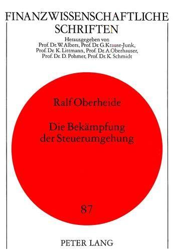 Die Bekaempfung Der Steuerumgehung (European University Studies. Series VI, Psychology): Ralf ...