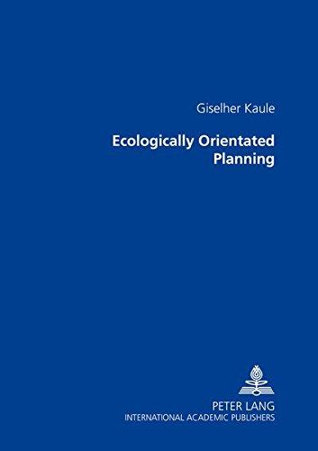 Ecologically Orientated Planning: Kaule, Giselher