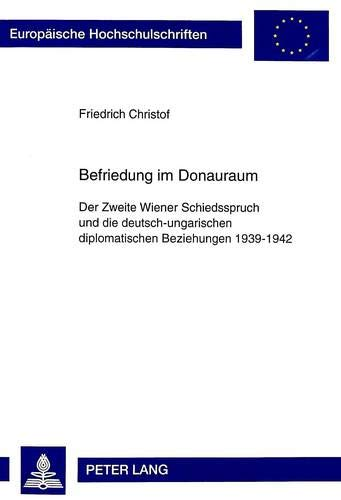 Befriedung im Donauraum: Friedrich Christof
