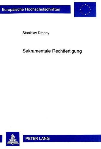 Sakramentale Rechtfertigung: Drobny, Stanislav