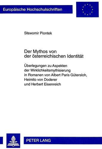 Der Mythos von der österreichischen Identität Überlegungen zu Aspekten der ...