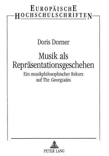 Musik als Repräsentationsgeschehen: Doris Dorner