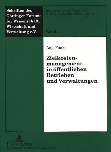 Zielkostenmanagement in öffentlichen Betrieben und Verwaltungen: Anja Funke