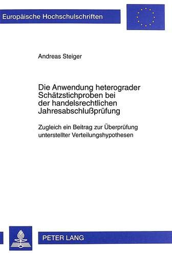 Die Anwendung heterograder Schätzstichproben bei der handelsrechtlichen Jahresabschlußpr...