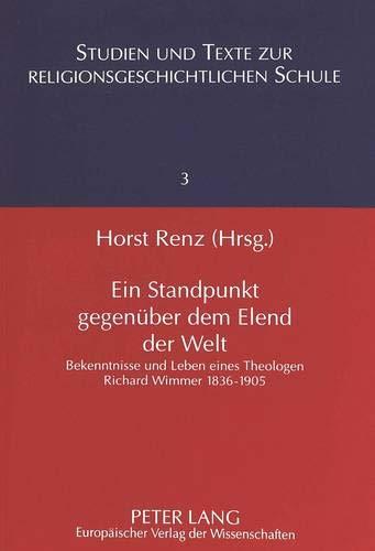 Ein Standpunkt gegenüber dem Elend der Welt Bekenntnisse und Leben eines Theologen- Richard ...