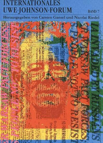 Internationales Uwe-Johnson-Forum. Bd. 7 (1998): Carsten Gansel