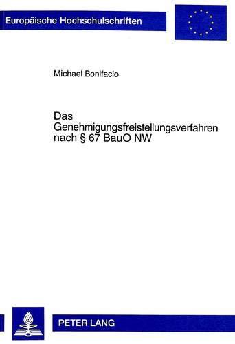 9783631338308: Das Genehmigungsfreistellungsverfahren nach § 67 BauO NW (Europaeische Hochschulschriften / European University Studie)