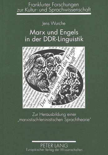 Marx und Engels in der DDR-Linguistik : Wurche, Jens: