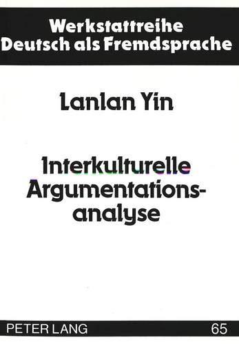 Interkulturelle Argumentationsanalyse: Lanlan Yin