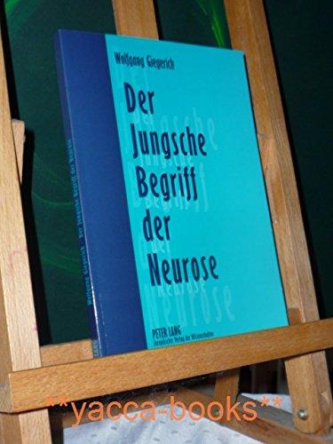 9783631343159: Der Jungsche Begriff der Neurose