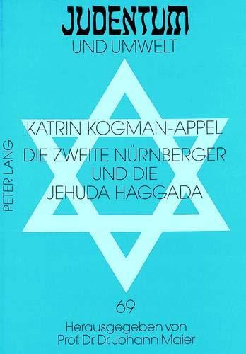 Die Zweite Nuernberger Und Die Jehuda Haggada: Katrin Kogman-Appel