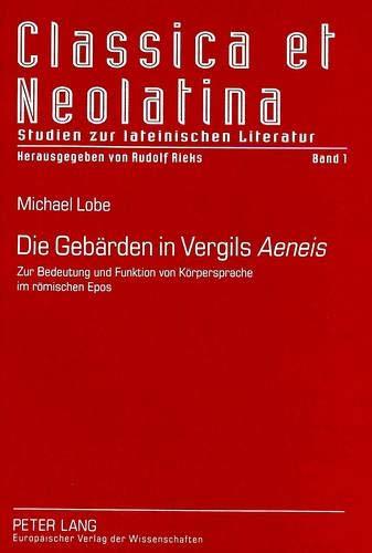 Die Gebärden in Vergils Aeneis: Michael Lobe