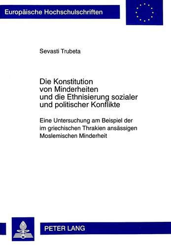 Die Konstitution Von Minderheiten Und Die Ethnisierung: Sevasti Trubeta