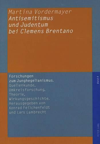 Antisemitismus und Judentum bei Clemens Brentano: Martina Vordermayer
