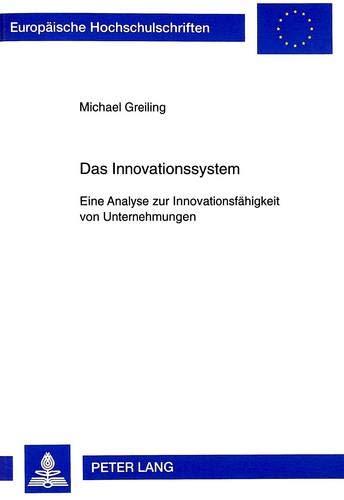 Das Innovationssystem: Michael Greiling