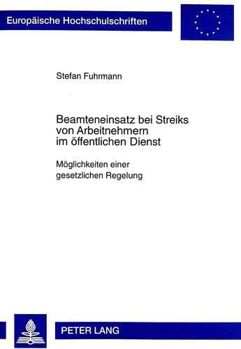 Beamteneinsatz bei Streiks von Arbeitnehmern im öffentlichen Dienst: Stefan Fuhrmann