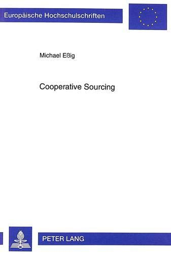 Cooperative Sourcing: Michael E�ig