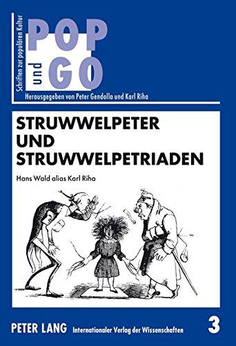 9783631346389: Struwwelpeter und Struwwelpetriaden (Pop Und Go)
