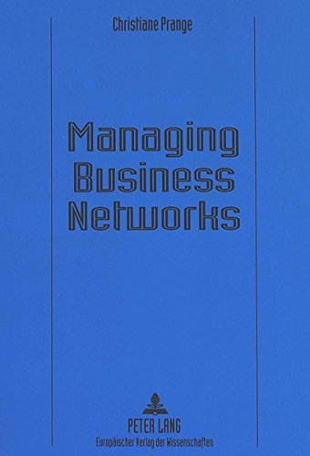 Managing Business Networks: Christiane Prange