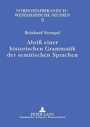 Abriß einer historischen Grammatik der semitischen Sprachen: Reinhard Stempel